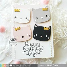 Sweet Feline - Creative Cuts is a Stand Alone Die. Handmade Birthday Cards, Greeting Cards Handmade, Mama Elephant Stamps, Elephant Design, Cat Cards, Animal Cards, Birthday Fun, Diy Craft Projects, Cardmaking