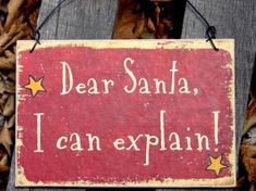 Dear Santa, I Can Explain Sign, Christmas Crafts