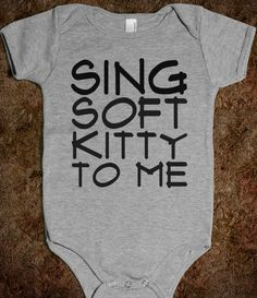 SING SOFT KITTY one-piece. Omg need this for my baby!