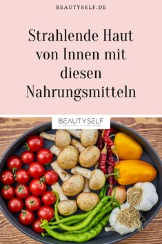 Superfood for Skin - Strahlende Haut von Innen - New Ideas Beauty Spa, Beauty Hacks, Superfood, Fox Eyes, Skin Food, Skin Care Tips, Pesto, Sausage, Healthy Lifestyle