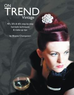 Hair & Make-Up guide for creating styles from the 40's, 50's, and 60's. Available at Barnes and Noble and on Nook.