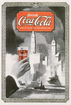 Scarce 1920 Coca-Cola Vintage Print Ad Toast to New York(? Pepsi Ad, Coca Cola Drink, Vintage Artwork, Vintage Prints, Vintage Posters, Retro Advertising, Vintage Advertisements, Coca Cola Addiction, Vintage Coke
