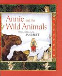 Annie and the Wild Animals - Jan Brett