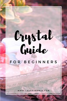 A step by step crystal guide for beginners. These are all of the crystal tips that i have for you. I hope this helps you with your crystal collection. Comment which crystal you are excited to add to your crystal collection! About This Video: In this video Laura talks about a crystal guide for beginners.