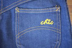 I loved my Chic jeans