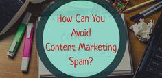 How Can You Avoid Content Marketing Spam? Seo News, Spam, Content Marketing, Company Logo, Canning, Inbound Marketing, Home Canning, Conservation
