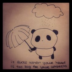 Sad Panda and the problems of having a big head.