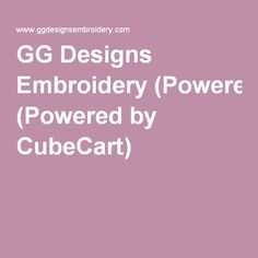GG Designs Embroidery (Powered by CubeCart)