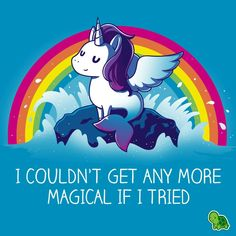 I Believe In Myself - Mermaid T Shirt - Ideas of Mermaid T Shirt - More Magical T-Shirt TeeTurtle Magic Pegasus Mermaid Unicorn. I couldn't get any more magical if I tried. Real Unicorn, Unicorn Art, Magical Unicorn, Cute Unicorn, Rainbow Unicorn, Unicornios Wallpaper, Unicorn Quotes, Funny Mermaid Quotes, Unicorn Pictures