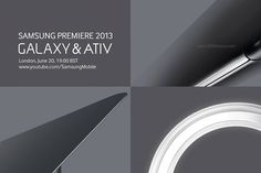 "Samsung to hold a Galaxy and Ativ ""premiere"" event on June 20 - AndroRat"