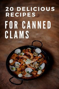 Canned clams are a great frugal addition to your meals! Weve got the best recipes for using this delicious ingredient! Whether you want a healthy seafood dish paella pasta clam fritters and more weve got 20 amazing recipes for you to try! Shellfish Recipes, Seafood Recipes, Gourmet Recipes, Good Food, Yummy Food, Delicious Recipes, Healthy Recipes, Amazing Recipes, Frugal Meals
