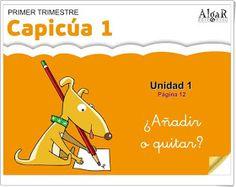 Resolución de problemas de matemáticas en 1º de Educación Primaria. Editorial Algar.