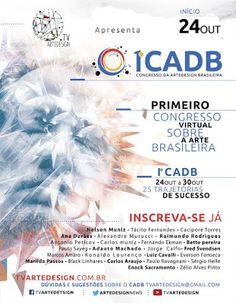 24 à 30/10 ♥ 1º CADB - 1º Congresso Virtual sobre a Arte Brasileira ♥ 25 Trajetórias de Sucesso ♥  http://paulabarrozo.blogspot.com.br/2016/10/24-3010-1-cadb-1-congresso-virtual.html