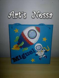 Art's Nêssa - Artesanato: Placa Miguel - Kit bebê Espacial