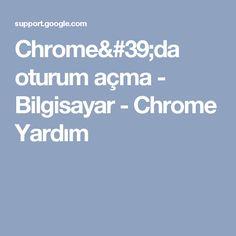 Chrome'da oturum açma - Bilgisayar - Chrome Yardım