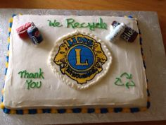 Recycling Cake for a Lions Club thank you Social