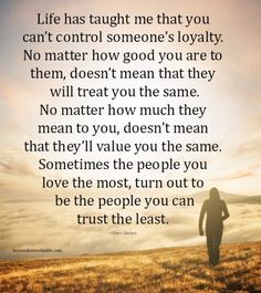Lessons Learned in Life | Be careful who you trust.