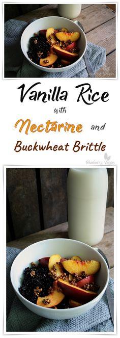 Vegan Vanilla Rice with Nectarine and Buckwheat Brittle