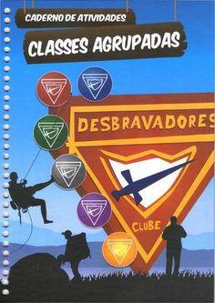 Caderno de Atividade Classes Agrupadas 2015  Caderno de Atividade para Desbravadores das  Classes Agrupadas 2015