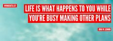 Image result for life is busy planning while you planning your life
