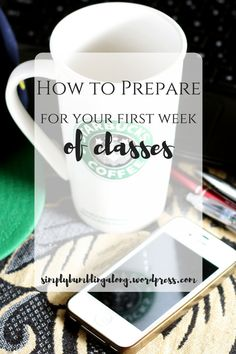 Classes have snuck back upon us and start very soon! Read my tips on how to prepare to make sure you're ready for that first week back!