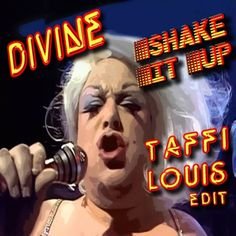 Divine - Shake It Up (TAFFI LOUIS Edit)[w/Download link] by Taffi Louis | Free Listening on SoundCloud