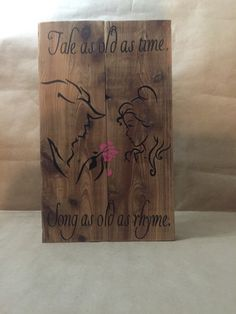 "Beauty and the Beast wood sign with ""Tale as old as time, Song as old as rhyme"" quote. This would make a wonderful wedding present or for any Beauty and the Beast lover. I can customize it with a wedding or anniversary date. Free shipping! Dimensions: 13.5""H x 8.25""L x 1.25""W  A personal favorite from my Etsy shop https://www.etsy.com/listing/255362647/beauty-and-the-beast-wood-sign-with-tale  #reclaimedwood #pallets #pallet #beauty #beast"