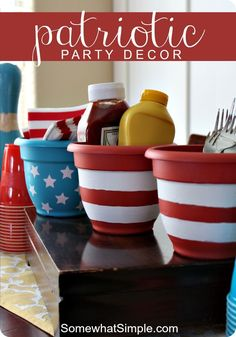 Easy plant pots turned into Patriotic decor. Perfect for BBQ condiment station!