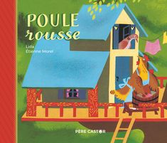 Illustrations, Book Illustration, Morel, Album Jeunesse, Red Hen, Friends Show, Free Reading, Ebook Pdf, Childrens Books