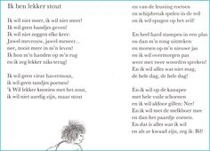 Ik ben lekker stout - Annie M. Schmidt, Rhymes For Kids, Self Compassion, Stories For Kids, Writing A Book, Word Art, Spelling, Life Lessons, Annie