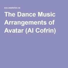 The Dance Music Arrangements of Avatar (Al Cofrin)