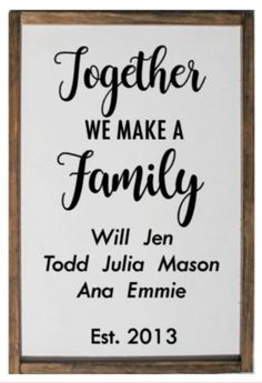 Together We Make a Family Sign  Blended Family by PlushBrentwood