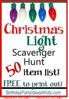 Christmas Lights Scavenger Hunt List – 50 fun holiday items to find in neighborhood Christmas light displays. Fun for kids, tweens, teens and adults! www.birthdayparty…