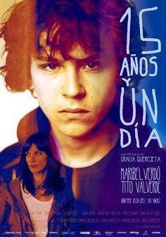 15 años y un día (2013) dirigida por Gracia Querejeta con Maribel Verdú,  Fernando Valverde, Arón Piper, Belén López, Susi Sánchez