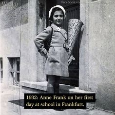 Anne Frank on her first day at school in Frankfurt,Germany in Margot Frank, Anne Frank, First Day Of School, World War Two, Historical Photos, Wwii, My Idol, The Past, Forget