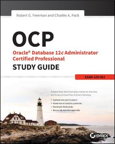 OCP: Oracle Database 12c Administrator Certified Professional Study Guide: Exam 1Z0-063 | Ebook-dl | Free Download Ebooks & Video Tutorials