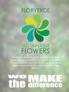 #Ecolabels: How we make the difference? Learn more at www.florverde.org.  #Flowers that make the difference!  #Sustainability