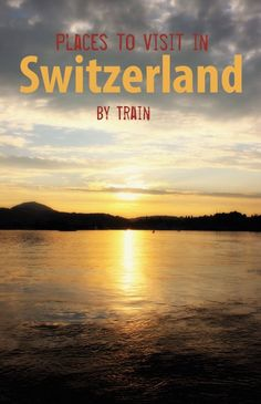 Switzerland is a stunning country no matter how you travel around it. However we think train travel is the best. Here are places to visit in Switzerland by train. Ways To Travel, Europe Travel Tips, European Travel, Places To Travel, Travel Destinations, Swiss Travel, Travel Guide, Beautiful Places To Visit, Cool Places To Visit