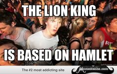 Sudden Clarity Clarence: The lion king…