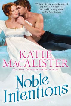 Katie MacAlister - Noble Intentions