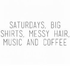 Happy Saturday! Good Morning! Have you had your coffee yet? I had mine a while ago. This Saturday is for big shirts, messy hair, music, and coffee. You all have a great day! #SaturdayVibes #GoodMorning #Coffee #HappySaturday #mornings #CoffeeLover #Saturdaymorning #weekendvibes #coffeetime #haveaniceday Happy Saturday Quotes, Saturday Humor, Good Morning Happy Saturday, Cute Good Morning Quotes, Coffee Filter Paper, Coffee Filters, Better Days Are Coming, Evening Quotes, Shopping Near Me