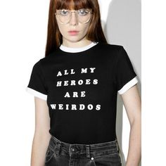 Lazy Oaf My Heroes Are Weirdos Tee ($58) ❤ liked on Polyvore featuring tops, t-shirts, stretch top, stretchy tops, lazy oaf and stretch t shirt