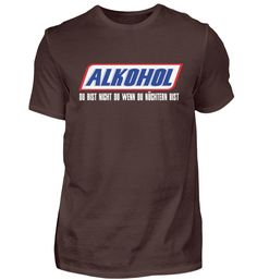 Alkohol – Du bist nicht du wenn du nüchtern bist T-Shirt SPEAK: Alcohol – you're not you when you're sober. A funny shirt for every occasion! Great gift idea for family and friends, whether for a birthday, Father's Day, Christmas or Easter. T Shirt Designs, Funny Shirts, Funny Jokes, T Shirt Png, Best Alcohol, Summer Vacation Outfits, Shirt Pins, Shirt Embroidery, Leather Collar
