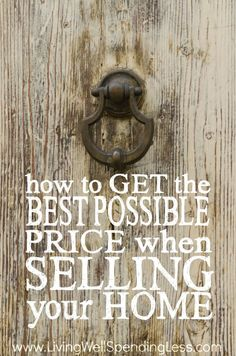 Planning to sell your home sometime in the near future? Between the details of moving and the pressure to get the best price, the process of selling a house can be a little overwhelming, but it doesn't have to be. Don't even think about selling your house until you've read this in-depth post on how to get the best possibile price when selling your home!