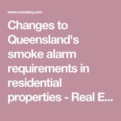 Changes to Queensland's smoke alarm requirements in residential properties - Real Estate and Construction - Australia
