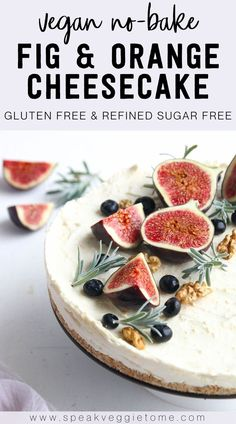 This vegan no-bake fig and orange cheesecake is the perfect plant based dessert for any party! It's easy to make, beautiful, delicious, and also gluten free and refined sugar free - naturally sweetened with dates and maple syrup! It takes only 20 minutes to prepare with the rest of the time used for chilling. Each bite is a burst of flavor, so unique and filled with warm spices and citrus. This no-bake cheesecake recipe will become a new family favorite dessert this Fall! Sugar Free Desserts, Vegan Dessert Recipes, Almond Recipes, Fun Desserts, Delicious Vegan Recipes, Delicious Desserts, Gluten Free Cheesecake, Baked Cheesecake Recipe, No Bake Cheesecake