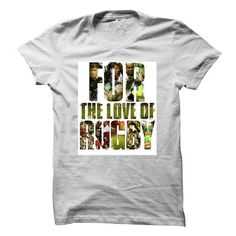 for the love of rugby T Shirts, Hoodie. Shopping Online Now ==►…