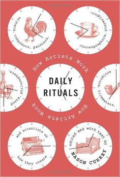 Daily Rituals: How Artists Work: Mason Currey: 8601401313441: Amazon.com: Books