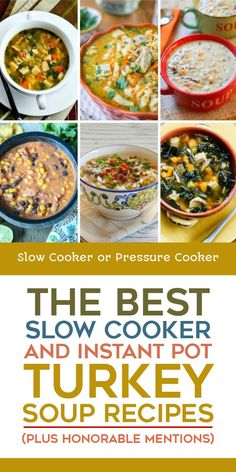 Choose one of The BEST Slow Cooker and Instant Pot Turkey Soup Recipes to turn your leftover Thanksgiving Turkey into delicious turkey soup! [found on Slow Cooker or Pressure Cooker] Slow Cooker Turkey Soup, Pressure Cooker Turkey, Best Slow Cooker, Slow Cooker Recipes, Crockpot Recipes, Chili Recipes, Instant Pot Turkey Soup, Instant Pot Dinner Recipes, Thanksgiving Soups