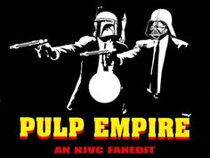 "Pulp Empire - ""A Tarantino inspired Star Wars mashup and remix"" - AntonPictures.com FREE Movies & TV Series"